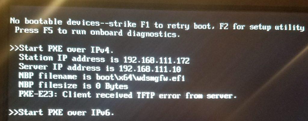 Windows Deployment Services – UEFI booting error PXE-E23